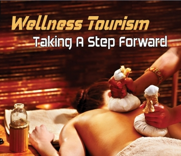 Wellness Tourism : Taking A Step Forward